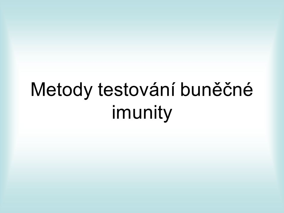 Metody testování buněčné imunity