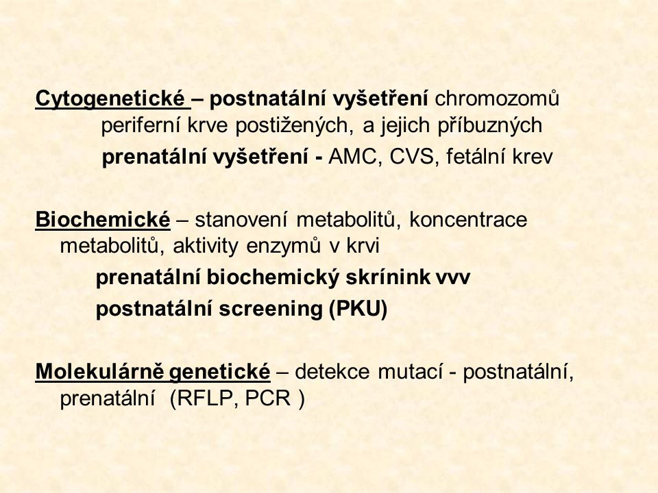 Cytogenetické – postnatální vyšetření chromozomů