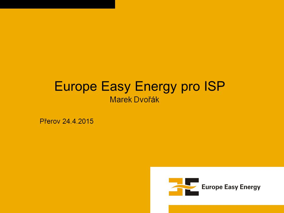 Europe Easy Energy pro ISP Marek Dvořák
