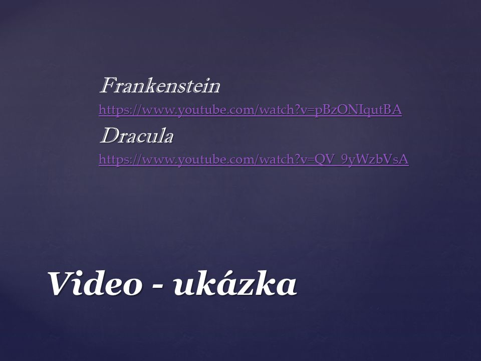 Video - ukázka Frankenstein Dracula