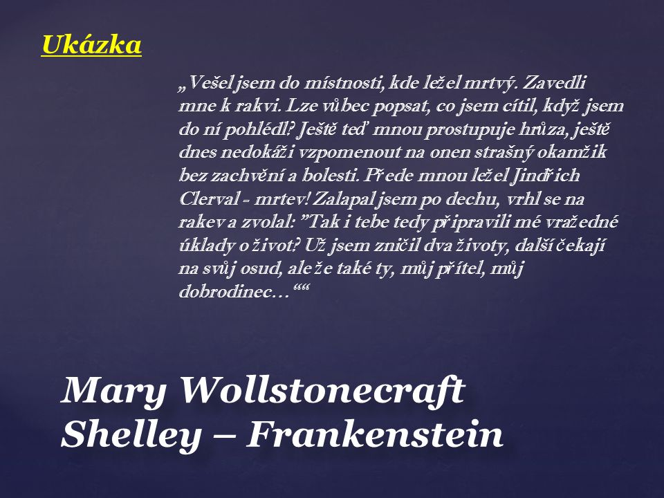 Mary Wollstonecraft Shelley – Frankenstein