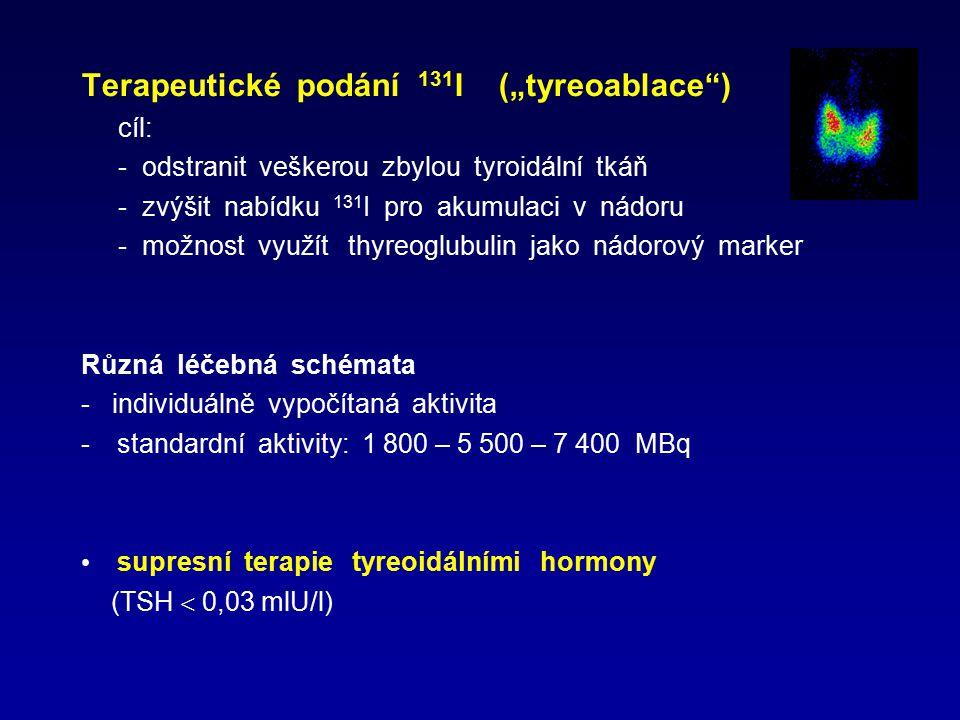 """Terapeutické podání 131I (""""tyreoablace )"""