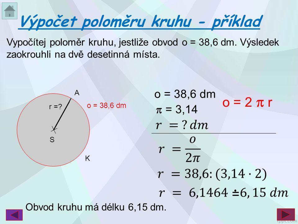 Výpočet poloměru kruhu - příklad
