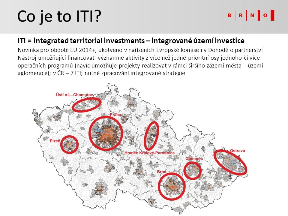 Co je to ITI ITI = integrated territorial investments – integrované území investice.