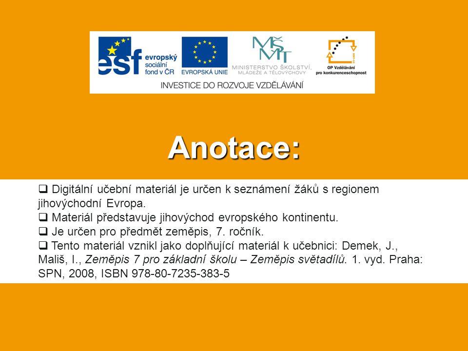 Anotace: Digitální učební materiál je určen k seznámení žáků s regionem jihovýchodní Evropa. Materiál představuje jihovýchod evropského kontinentu.