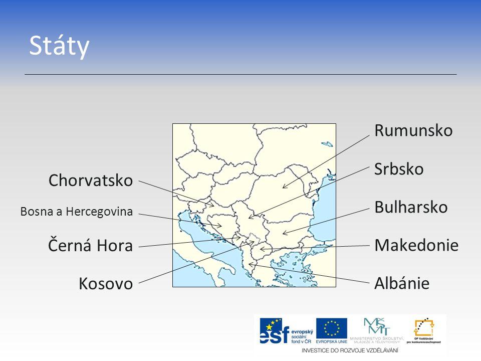 Státy Rumunsko Srbsko Bulharsko Makedonie Albánie Chorvatsko