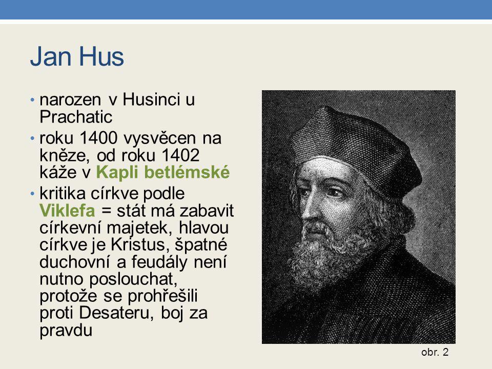 Jan Hus narozen v Husinci u Prachatic