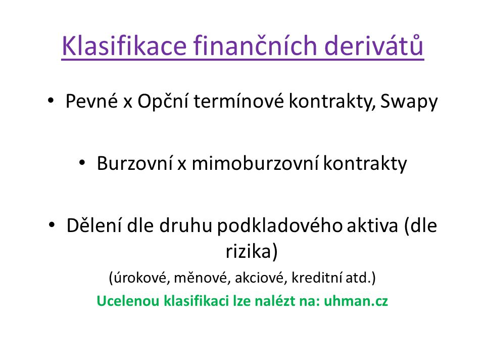 Klasifikace finančních derivátů