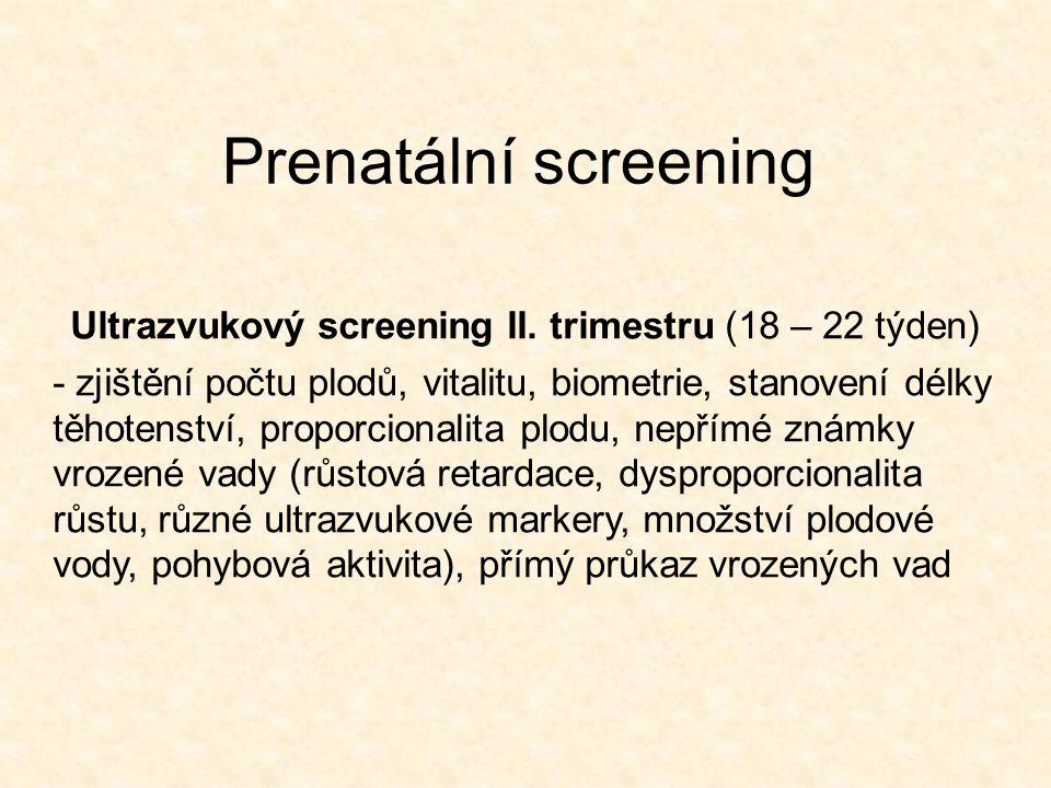 Ultrazvukový screening II. trimestru (18 – 22 týden)
