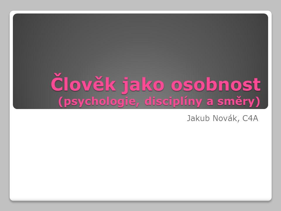Člověk jako osobnost (psychologie, disciplíny a směry)