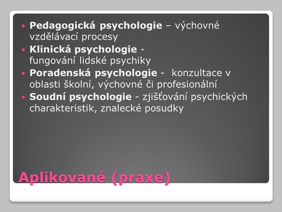 Pedagogická psychologie – výchovné vzdělávací procesy