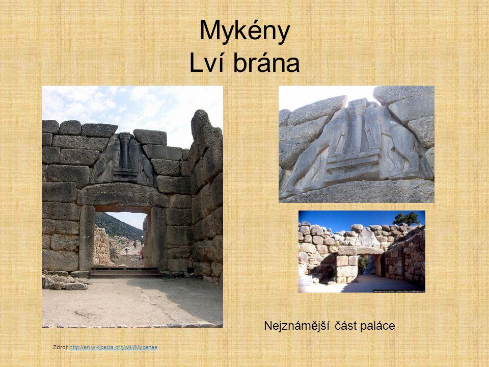Mykény Lví brána Nejznámější část paláce