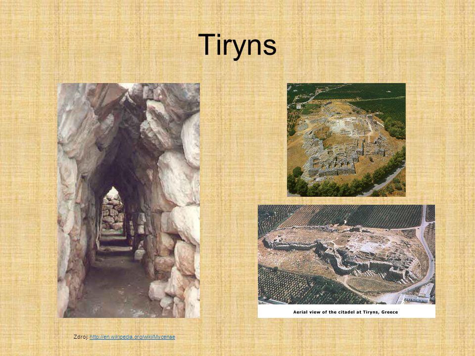 Tiryns Zdroj: http://en.wikipedia.org/wiki/Mycenae