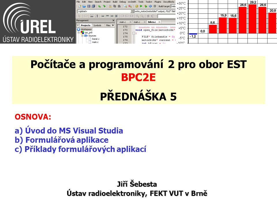 Počítače a programování 2 pro obor EST BPC2E PŘEDNÁŠKA 5