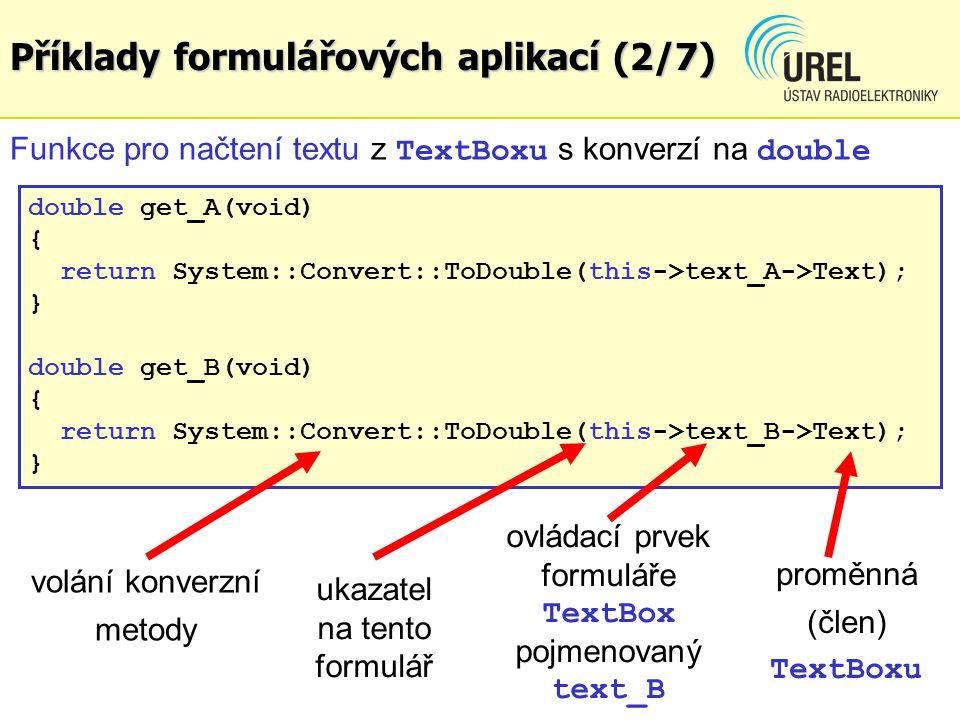 Příklady formulářových aplikací (2/7)