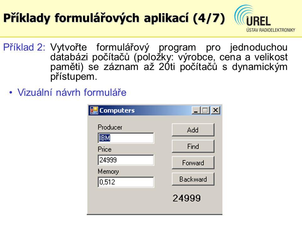 Příklady formulářových aplikací (4/7)