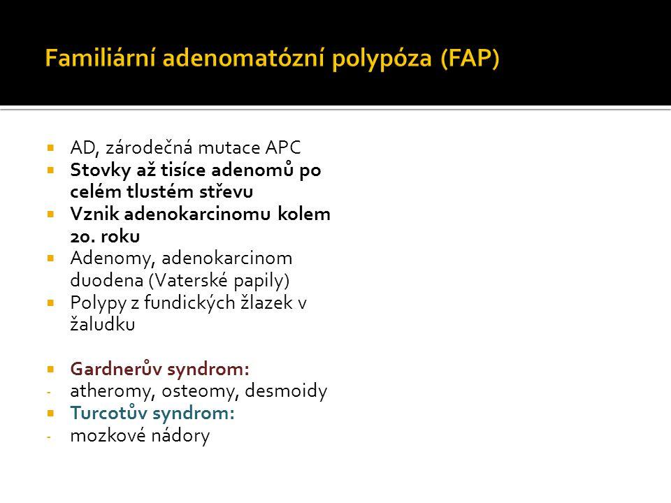 Familiární adenomatózní polypóza (FAP)