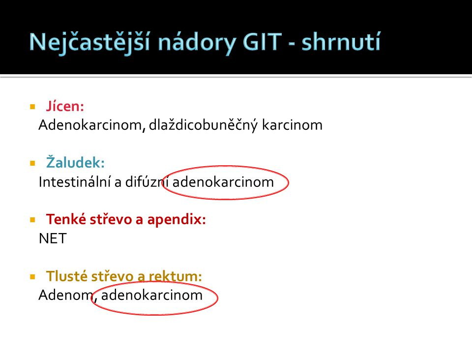 Nejčastější nádory GIT - shrnutí