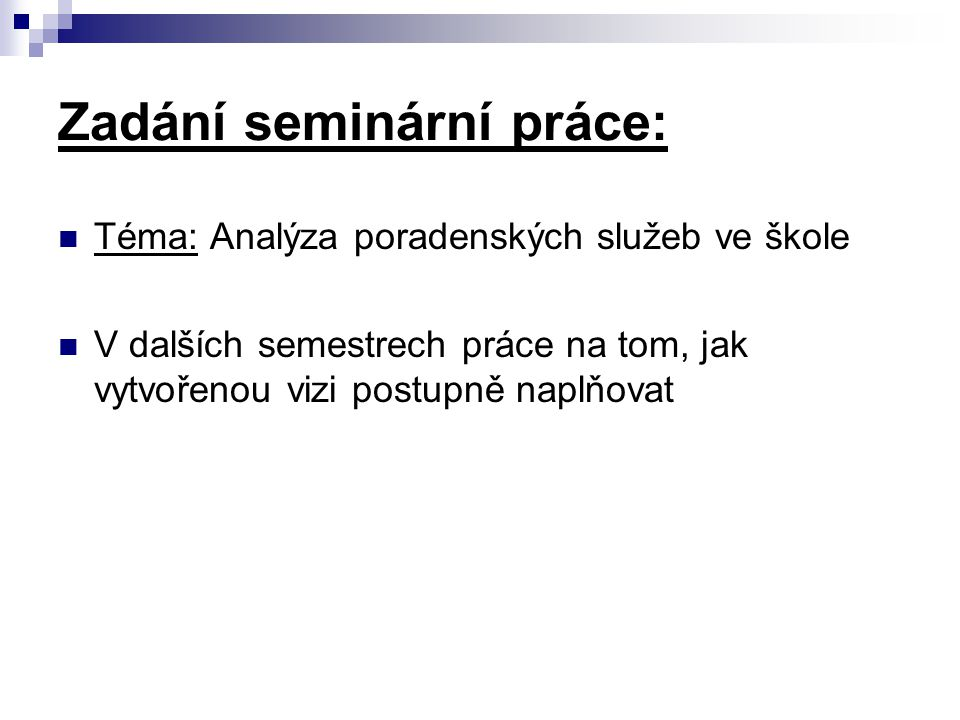Zadání seminární práce: