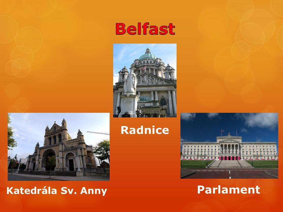 Belfast Radnice Parlament Katedrála Sv. Anny
