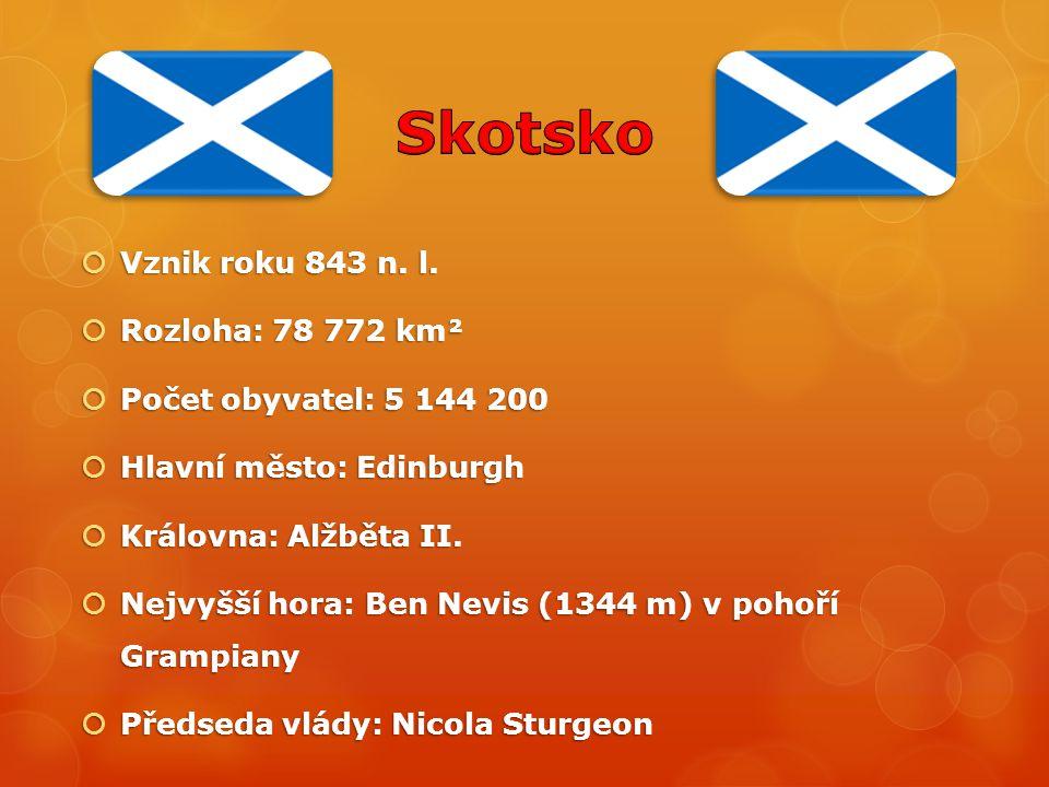 Skotsko Vznik roku 843 n. l. Rozloha: 78 772 km²