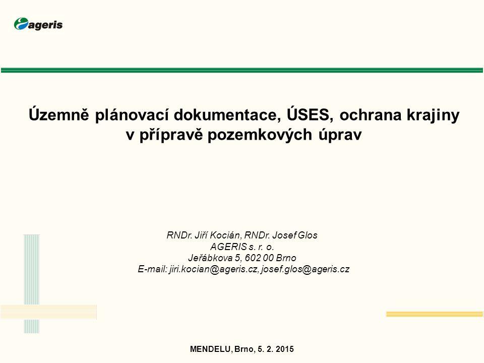 Územně plánovací dokumentace, ÚSES, ochrana krajiny v přípravě pozemkových úprav