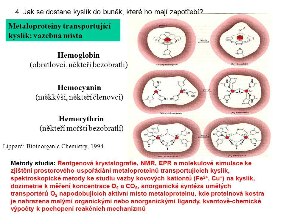 Hemoglobin Hemocyanin Hemerythrin