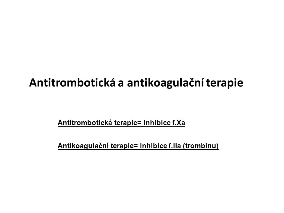 Antitrombotická a antikoagulační terapie