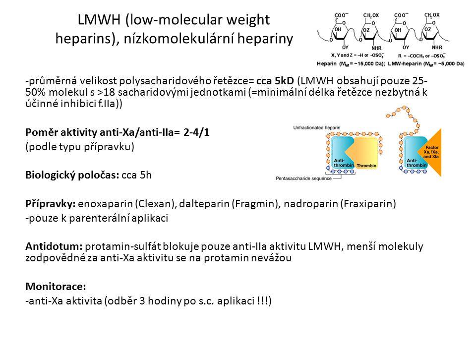 LMWH (low-molecular weight heparins), nízkomolekulární hepariny