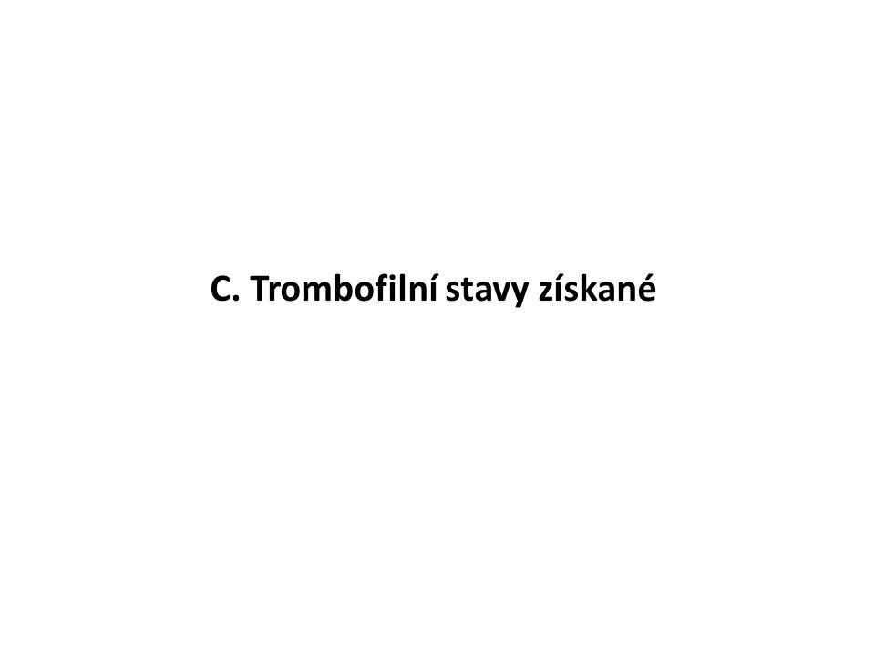 C. Trombofilní stavy získané