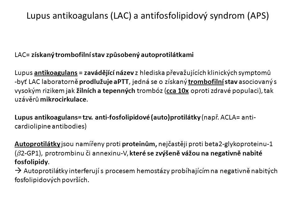 Lupus antikoagulans (LAC) a antifosfolipidový syndrom (APS)