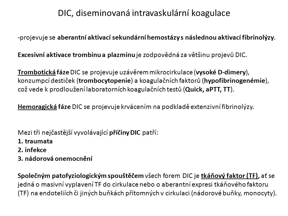 DIC, diseminovaná intravaskulární koagulace