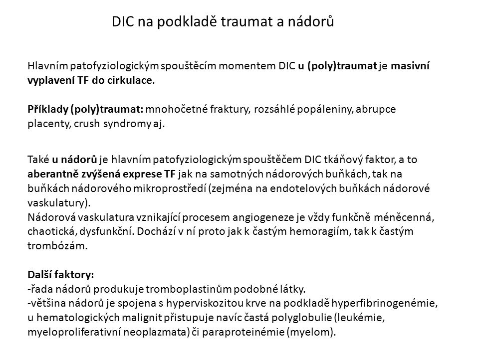 DIC na podkladě traumat a nádorů