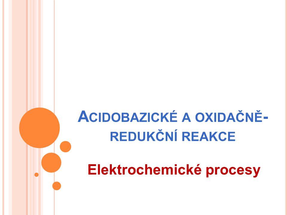 Acidobazické a oxidačně-redukční reakce