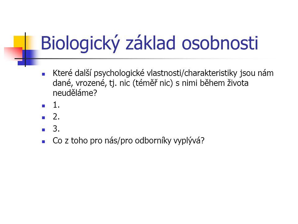 Biologický základ osobnosti