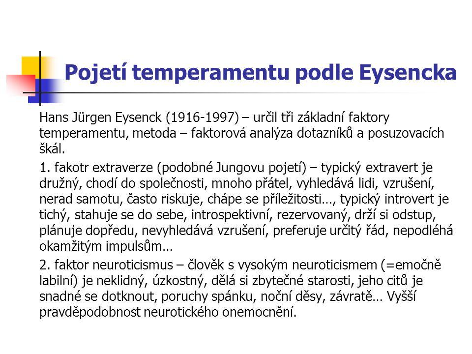 Pojetí temperamentu podle Eysencka