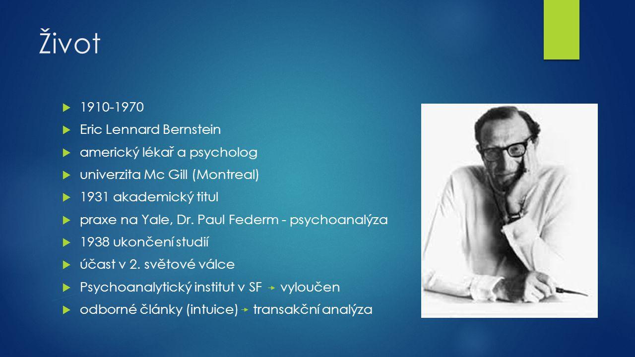 Život 1910-1970 Eric Lennard Bernstein americký lékař a psycholog