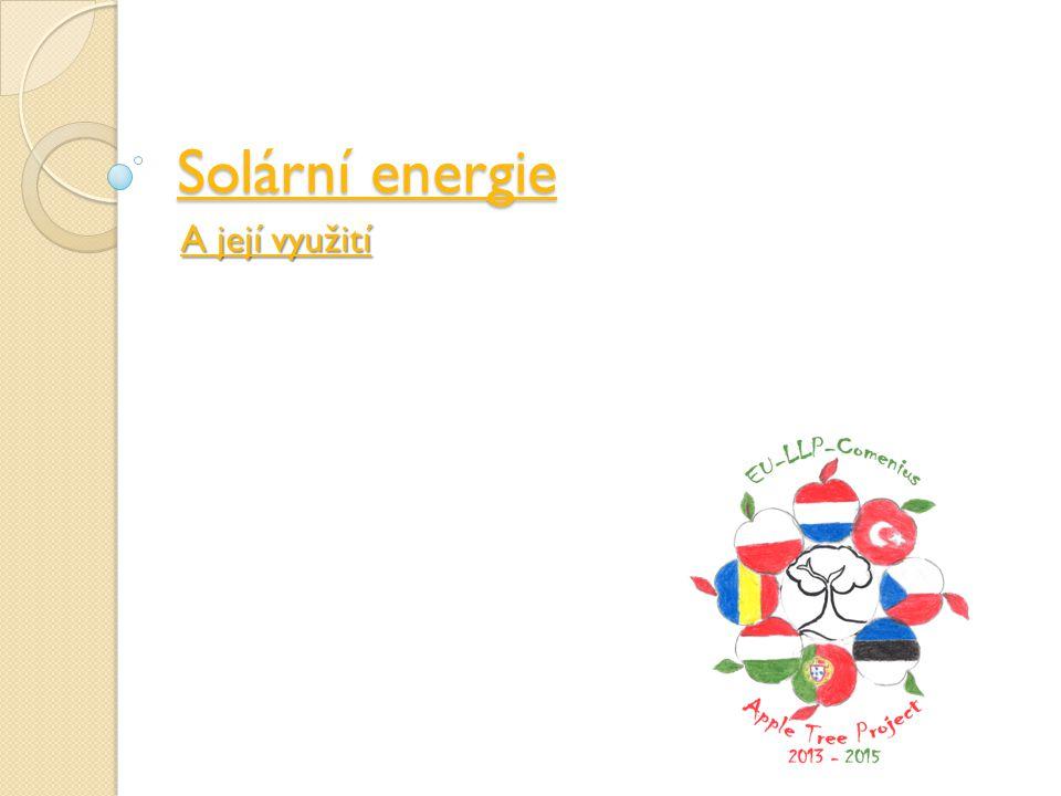 Solární energie A její využití