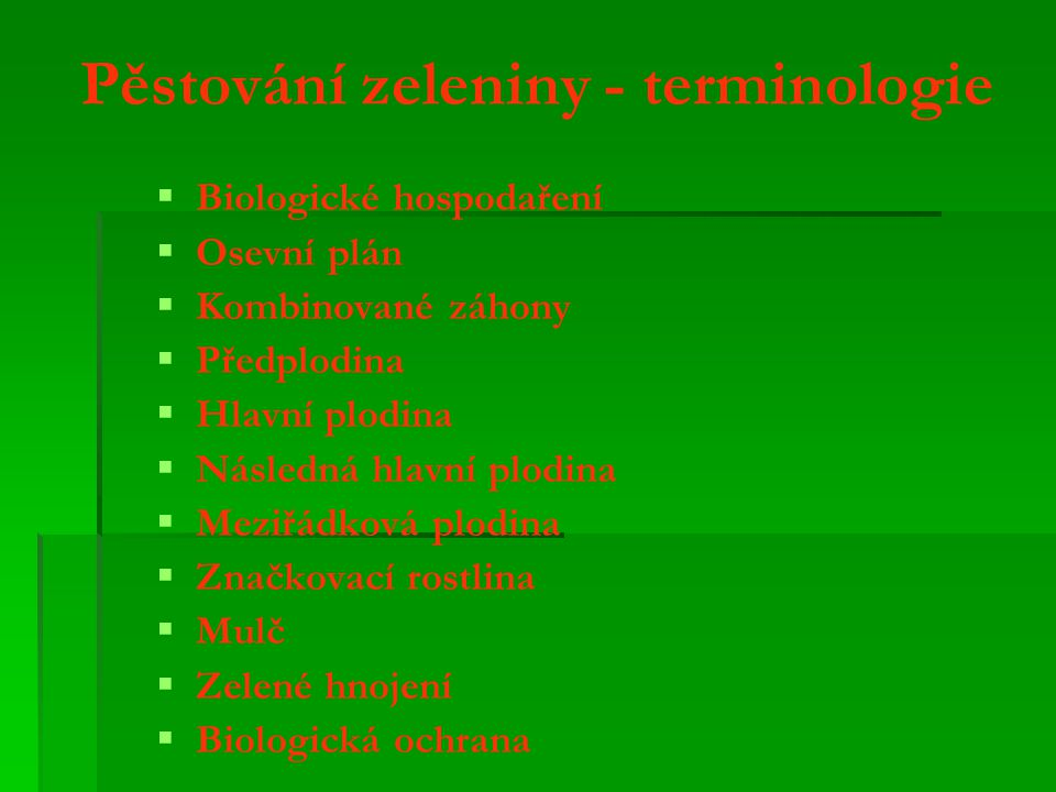 Pěstování zeleniny - terminologie