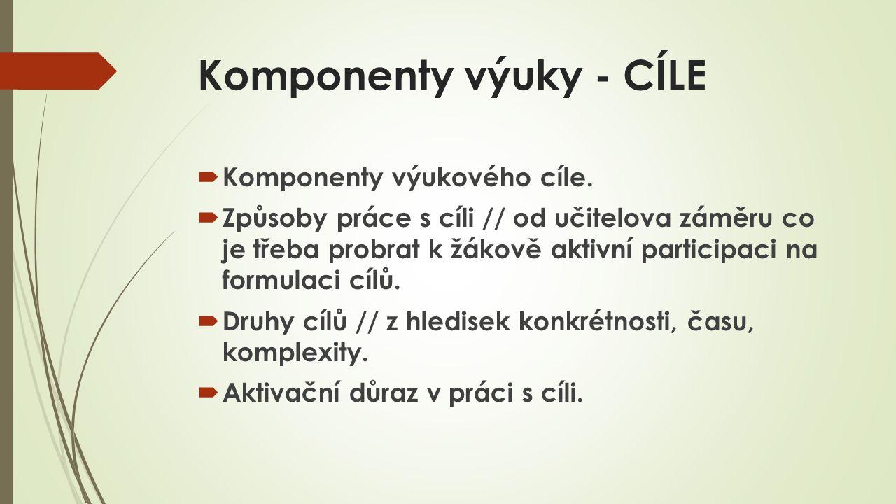 Komponenty výuky - CÍLE