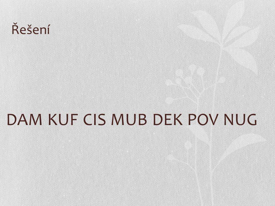 DAM KUF CIS MUB DEK POV NUG