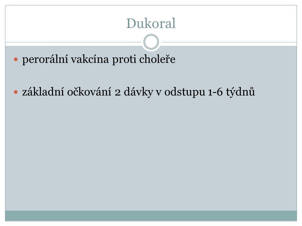 Dukoral perorální vakcína proti choleře