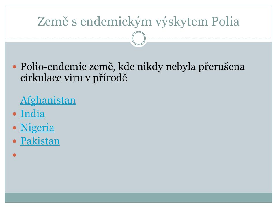 Země s endemickým výskytem Polia