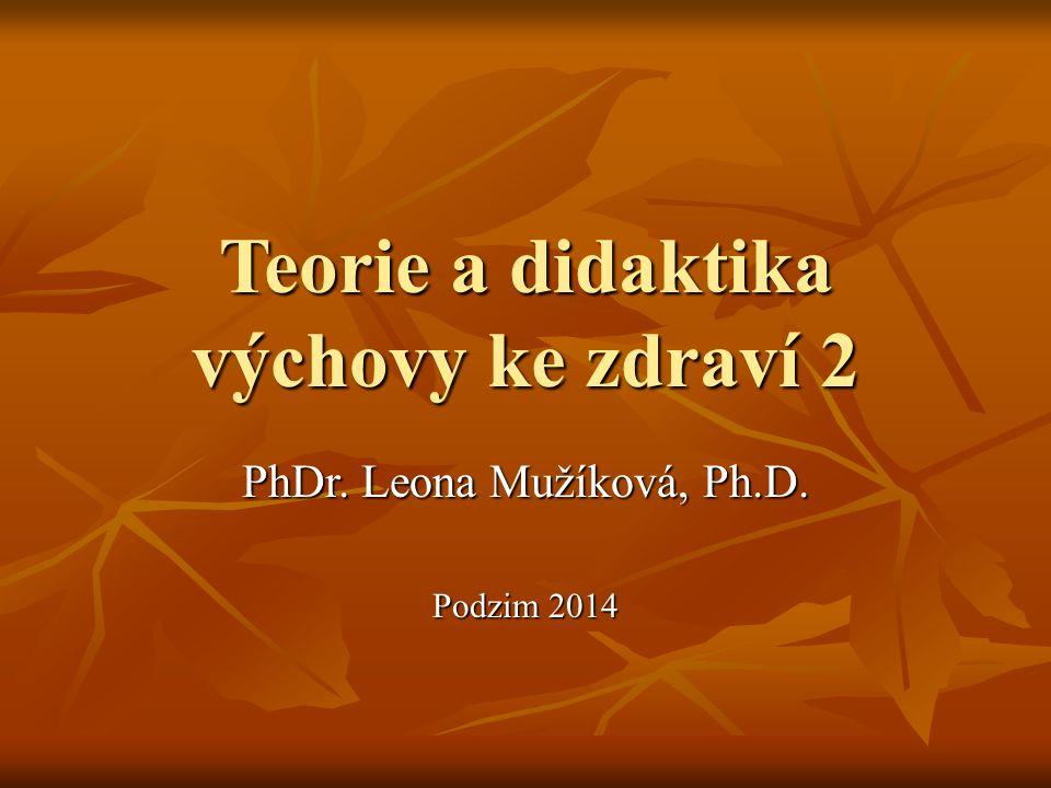 Teorie a didaktika výchovy ke zdraví 2