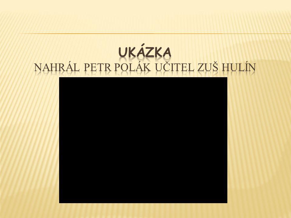 UKÁZKA nahrál Petr Polák učitel ZUŠ Hulín