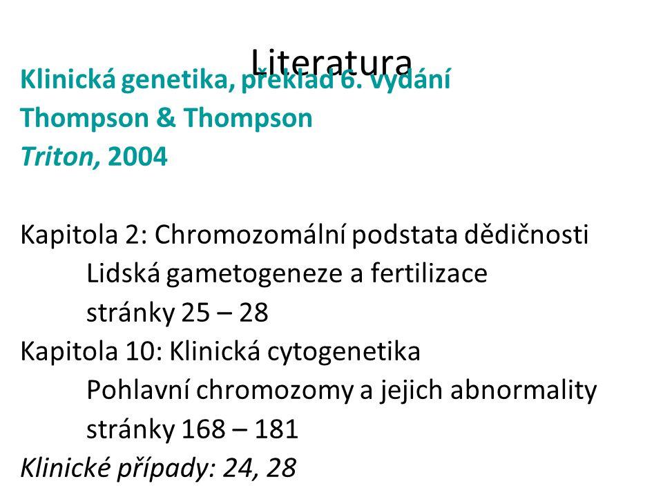 Literatura Klinická genetika, překlad 6. vydání Thompson & Thompson