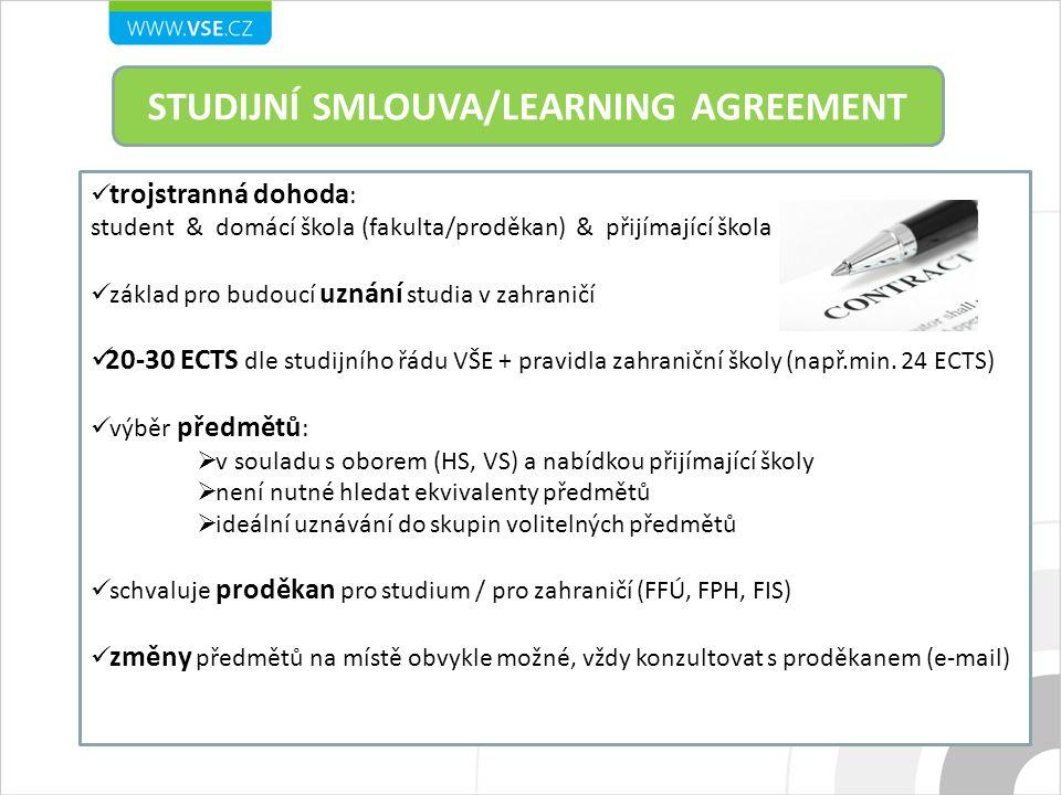 STUDIJNÍ SMLOUVA/LEARNING AGREEMENT