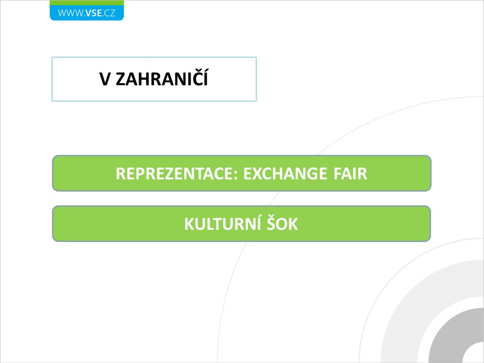 REPREZENTACE: EXCHANGE FAIR