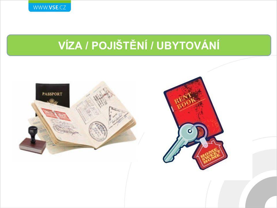 VÍZA / POJIŠTĚNÍ / UBYTOVÁNÍ