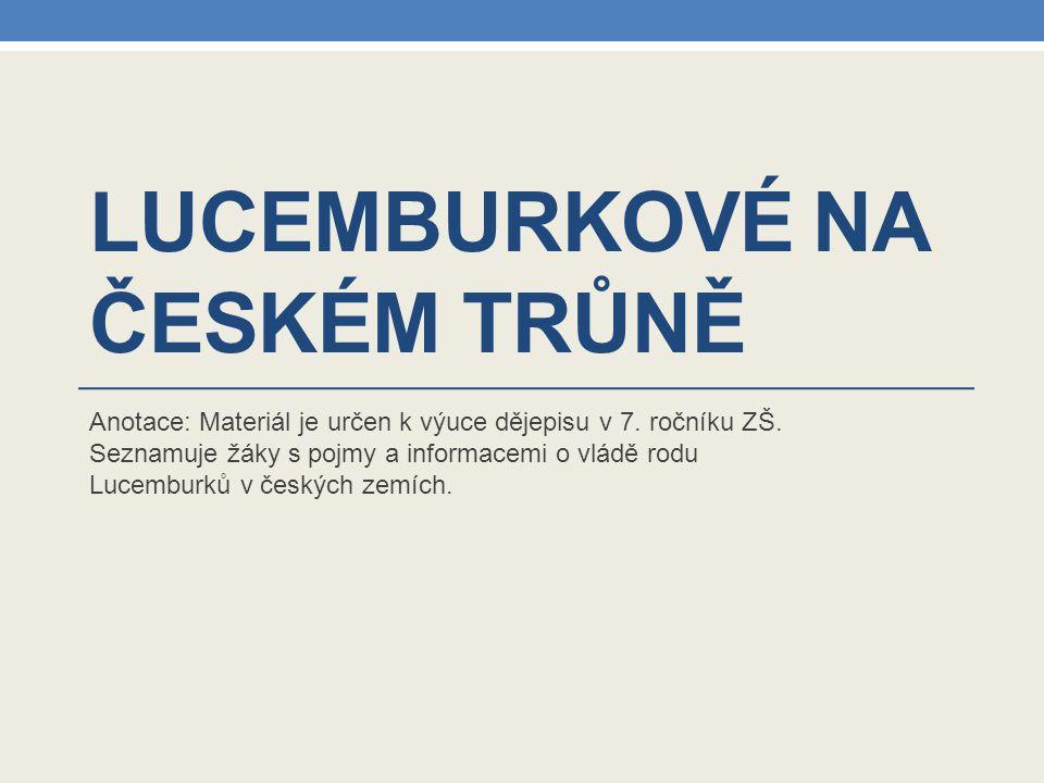 Lucemburkové na českém trůně